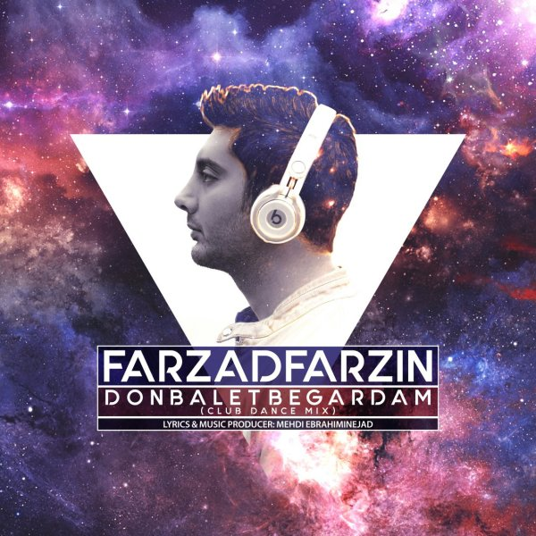 Farzad Farzin - Donbalet Begardam (Club Mix)